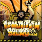 online kolikkopelit Demolition Squad, Net Entertainment