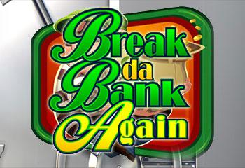 Break da Bank Again Microgaming kolikkopelit thumbnail