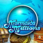 Kolikkopelit Mermaids Millions Microgaming Thumbnail - Toripelit.com